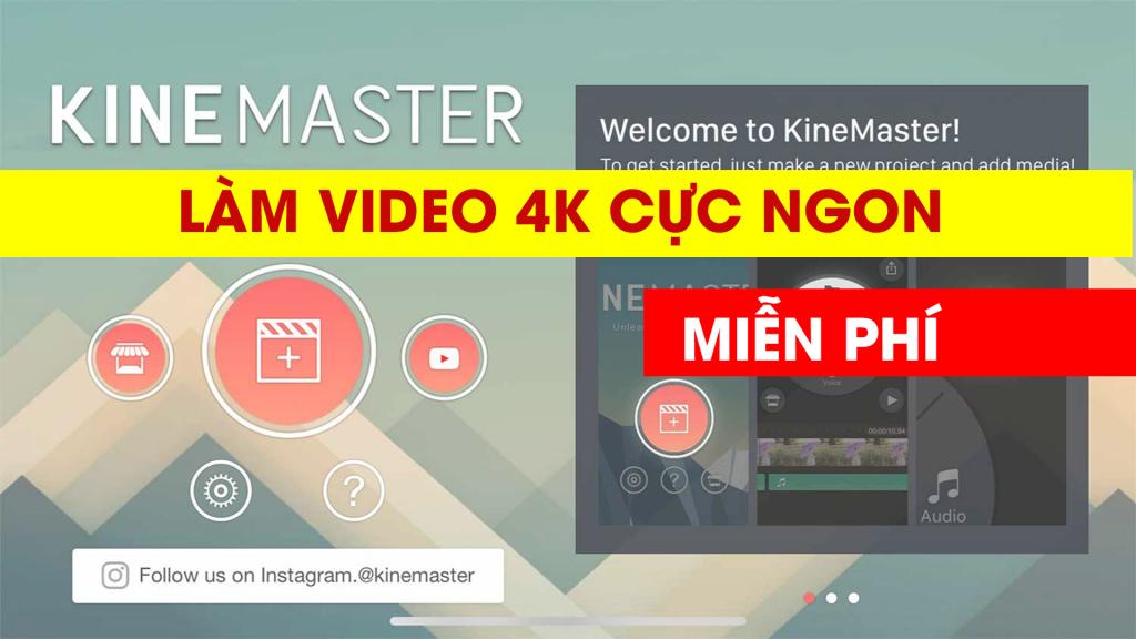 Tải KineMaster pro full crack